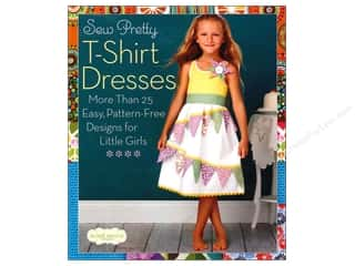 Sixth & Spring Books inches: Sixth & Spring Sew Pretty T-Shirt Dresses Book by Sweet Seams