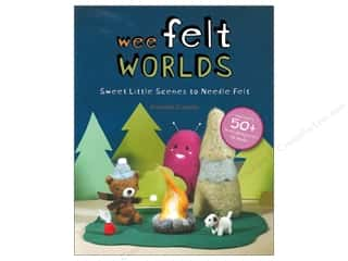 Lark Books $6 - $10: Lark Wee Felt Worlds: Sweet Little Scenes to Needle Felt Book by Amanda Carestio