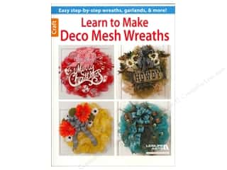 Leisure Arts Learn To Make Deco Mesh Wreaths Book
