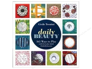 Books & Patterns C&T Publishing Books: C&T Publishing Daily Beauty Book by Cecile Trentini