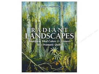 C&T Publishing Fabric Painting & Dying: C&T Publishing Radiant Landscapes Book by Gloria Loughman