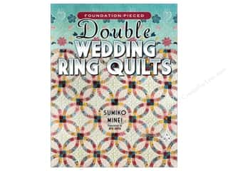Patterns $8 - $10: American Quilter's Society Foundation-pieced Double Wedding Ring Quilts Book by Sumiko Minei