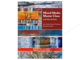 C&T Publishing Mixed Media Master Class With Sherrill Kahn Book