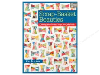 Pattern Basket, The: That Patchwork Place Scrap Basket Beauties Book by Kim Brackett