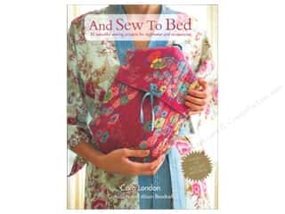 Cico Books Home Decor Books: Cico  And Sew to Bed Book by Caro London