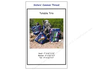 Sisters' Common Thread Sewing Construction: Sisters' Common Thread Totable Trio Pattern