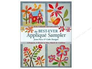 C. Jenkins: C&T Publishing The Best-Ever Applique Sampler from Piece O'Cake Designs Book by Linda Jenkins and Becky Goldsmith