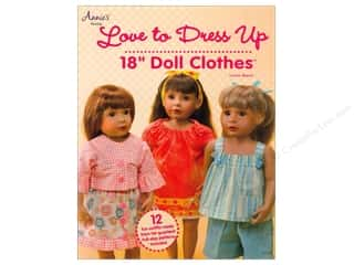 House of White Birches Love to Dress Up 18 in. Doll Clothes Book by Lorine Mason