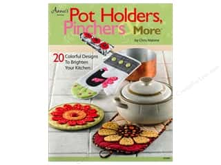 House of White Birches Quilting: Annie's Pot Holders, Pinchers & More Book by Chris Malone