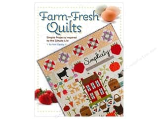 Simplicity Trim Everything You Love Sale: Kansas City Star Farm Fresh Quilts Book by Kim Gaddy