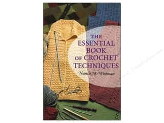Clearance TLC Essentials Yarn: That Patchwork Place The Essential Book of Crochet Techniques Book by Nancie M. Wiseman