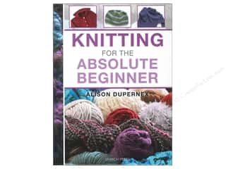 Potter Publishing Crochet & Knit: Search Press Knitting For The Absolute Beginner Book