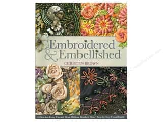 Ribbon Work Books & Patterns: C&T Publishing Embroidered & Embellished Book by Christen Brown