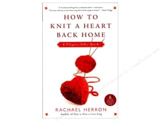Harper Collins Needlework Books: Harper Collins How To Knit A Heart Back Home Book