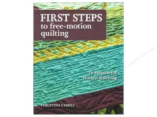 C&T Publishing $24 - $108: Stash By C&T First Steps To Free Motion Quilting Book by Christina Cameli