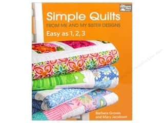 Straight Stitch Fat Quarters Patterns: That Patchwork Place Simple Quilts From Me & My Sisters Designs Book by Barbara Groves & Mary Jacobson