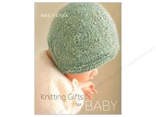 Knitting Gifts For Baby Book by Mel Clark