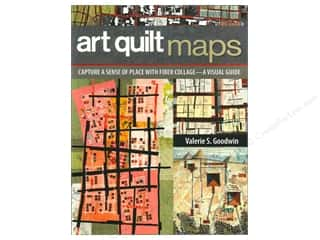 Stash Books An Imprint of C & T Publishing Quilt Books: C&T Publishing Art Quilt Maps Book by Valerie S. Goodwin