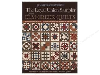 Quilting Wedding: C&T Publishing Loyal Union Sampler From Elm Creek Quilt Book by Jennifer Chiaverini