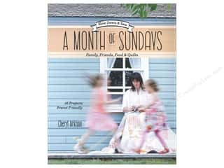 C&T Publishing Family: Stash By C&T A Month Of Sundays Book by Cheryl Arkison