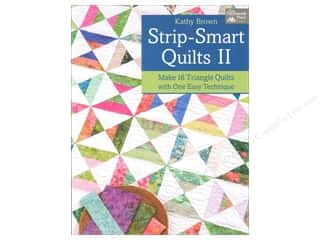 That Patchwork Place $0 - $12: That Patchwork Place Strip Smart Quilts II Book by Kathy Brown