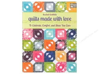 Quilting Made Easy: That Patchwork Place Quilts Made With Love Book by Rachel Griffith