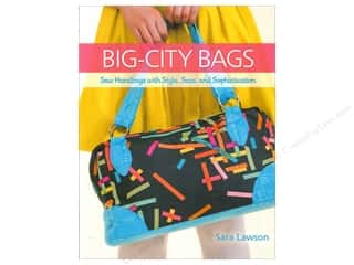 Potter Publishing Purses, Totes & Organizers Books: That Patchwork Place Big City Bags Book by Sara Lawson