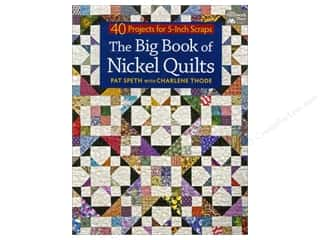 Cico Books Quilt Books: That Patchwork Place The Big Book Of Nickel Quilts Book