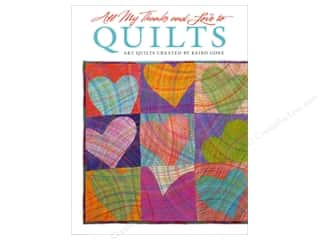 Art to Heart Quilting: Design Originals All My Thanks & Love To Quilts Book by Keiko Goke