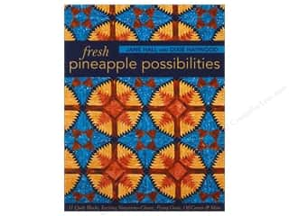 C&T Publishing Fresh Pineapple Possibilities Book by Jane Hall and Dixie Haywood