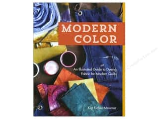 C&T Publishing Fabric Painting & Dying: Stash By C&T Modern Color An Illustrated Guide To Dyeing Fabric for Modern Quilts Book