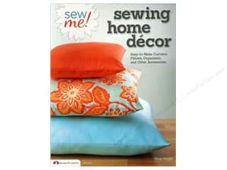 Home Decor Sewing & Quilting: Design Originals Sew Me! Sewing Home Decor Book
