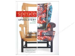 Spring $5 - $10: Storey Publications Spruce A Step-By-Step Guide to Upholstery & Design Book by Amanda Blair Brown