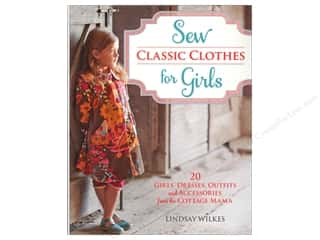 Krause Publications $20 - $25: Krause Publications Sew Classic Clothes For Girls Book by Lindsay Wilkes
