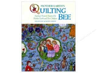 Appliques $3 - $13: Breckling Press Mother Earth's Quilting Bee Book by Sieglinde Schoen Smith