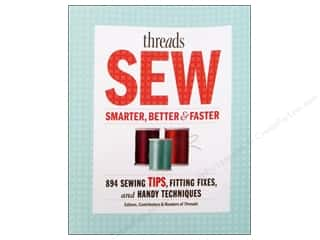 Taunton Press: Taunton Press Threads Sew Smarter, Better & Faster Book