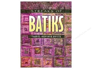 Borders $4 - $8: American Quilter's Society Streaks Of Batiks Fabric Inspired Quilts Book by Sandra Holzer