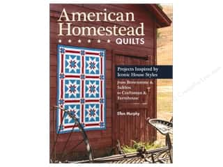Stash Books An Imprint of C & T Publishing Quilt Books: C&T Publishing American Homestead Quilts Book by Ellen Murphy
