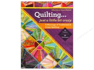 Patterns $10 - $120: C&T Publishing Quilting Just a Little Bit Crazy Book by Allie Aller and Valerie Bothell