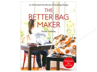 Potter Publishing Purses & Totes Books: Stash By C&T The Better Bag Maker Book