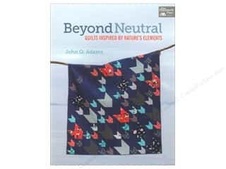 Beyond The Reef Quilt Patterns: That Patchwork Place Beyond Neutral Book