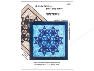 Sisters Patterns: A Very Special Collection A Little Bit More Sisters Pattern