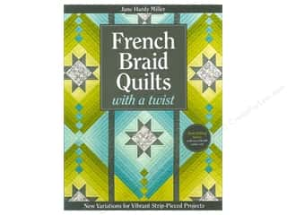 C&T Publishing: French Braid Quilts With A Twist Book