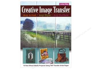 Creative Publishing International Quilting: C&T Publishing Creative Image Transfer Book by Lesley Riley
