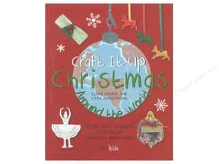 Christmas $2 - $4: Cico Craft It Up Christmas Around The World Book by Libby Abadee & Cath Armstrong
