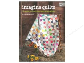 Quilting Books & Patterns: That Patchwork Place Imagine Quilts Book