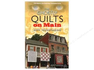 Quilter's Gift Shop Napkins: American Quilter's Society The Ghostly Quilts On Main Book by Ann Hazelwood