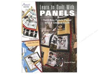 "Books & Patterns 12"": Annie's Learn To Quilt With Panels Book by Carolyn S. Vagts"