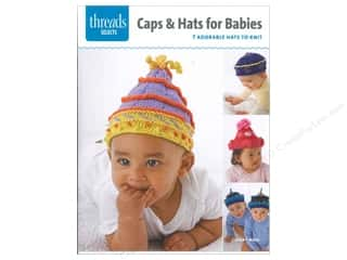 Taunton Press Crochet & Knit: Taunton Press Threads Select Caps & Hats For Babies Book
