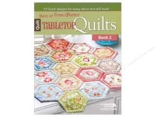 Level Best: Leisure Arts Best Of Fons & Porter Tabletop Quilt Book 2